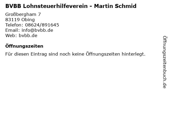 BVBB Lohnsteuerhilfeverein - Martin Schmid in Obing: Adresse und Öffnungszeiten