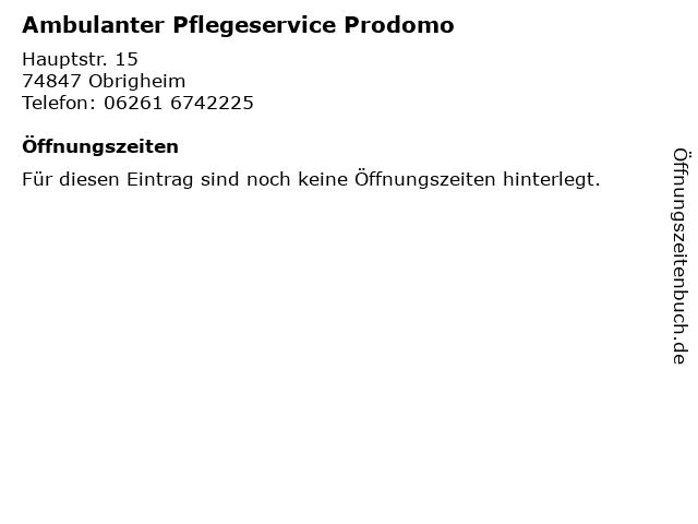Ambulanter Pflegeservice Prodomo in Obrigheim: Adresse und Öffnungszeiten