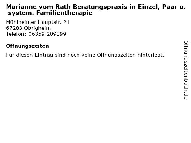 Marianne vom Rath Beratungspraxis in Einzel, Paar u. system. Familientherapie in Obrigheim: Adresse und Öffnungszeiten