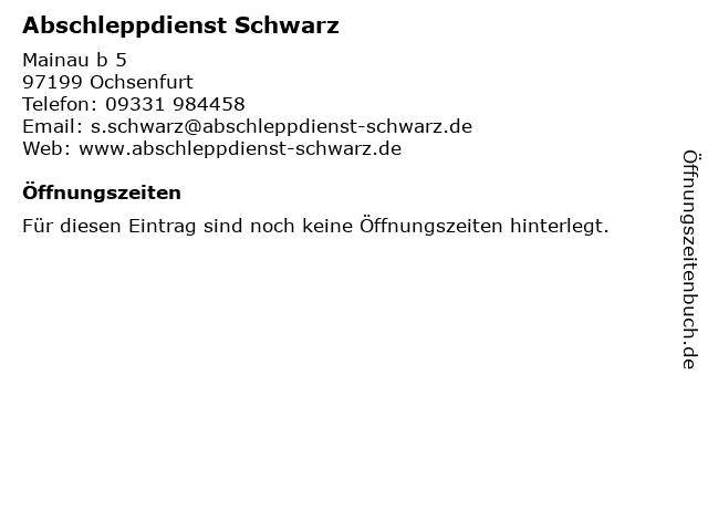 Abschleppdienst Schwarz in Ochsenfurt: Adresse und Öffnungszeiten