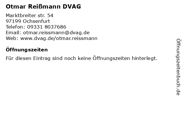 Otmar Reißmann DVAG in Ochsenfurt: Adresse und Öffnungszeiten