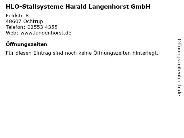 HLO-Stallsysteme Harald Langenhorst GmbH in Ochtrup: Adresse und Öffnungszeiten