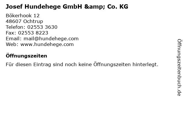 Josef Hundehege GmbH & Co. KG in Ochtrup: Adresse und Öffnungszeiten