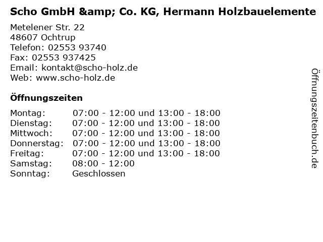 Scho GmbH & Co. KG, Hermann Holzbauelemente in Ochtrup: Adresse und Öffnungszeiten