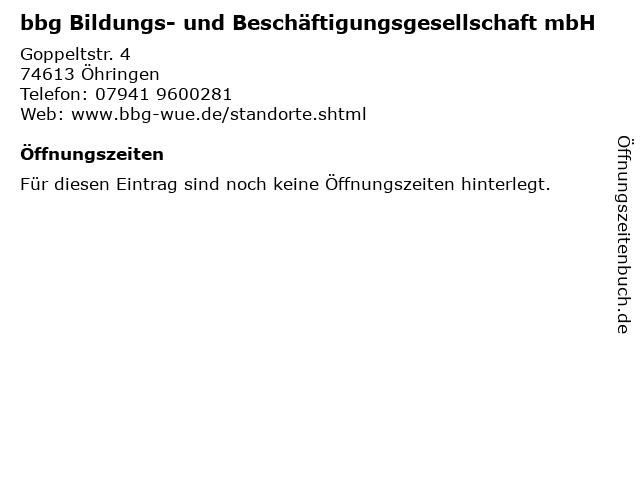 bbg Bildungs- und Beschäftigungsgesellschaft mbH in Öhringen: Adresse und Öffnungszeiten