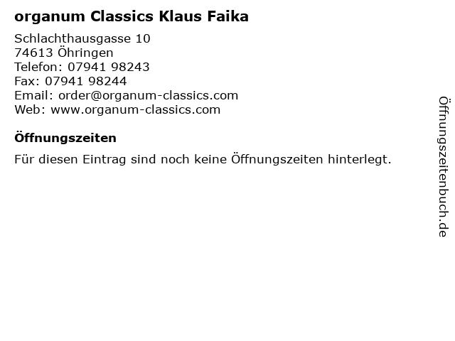 organum Classics Klaus Faika in Öhringen: Adresse und Öffnungszeiten