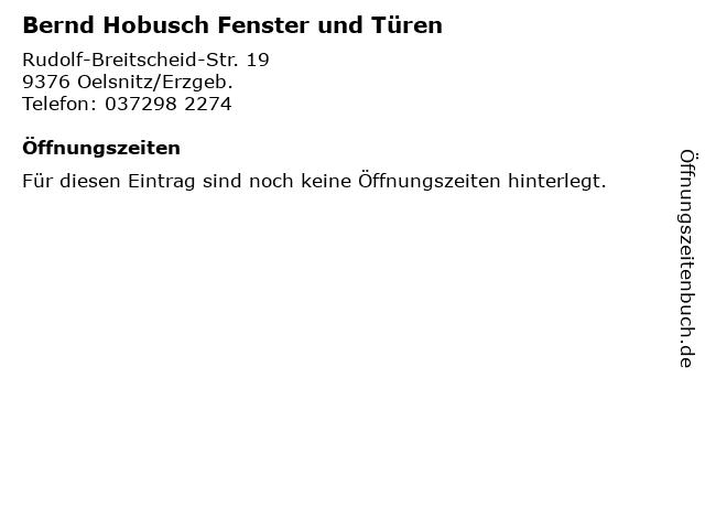 Bernd Hobusch Fenster und Türen in Oelsnitz/Erzgeb.: Adresse und Öffnungszeiten