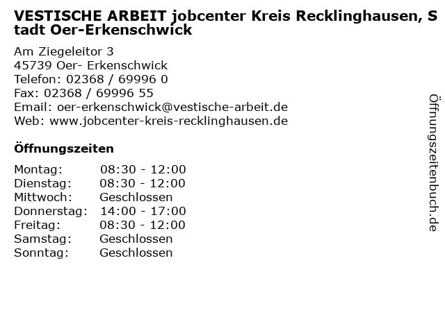 VESTISCHE ARBEIT jobcenter Kreis Recklinghausen, Stadt Oer-Erkenschwick in Oer- Erkenschwick: Adresse und Öffnungszeiten