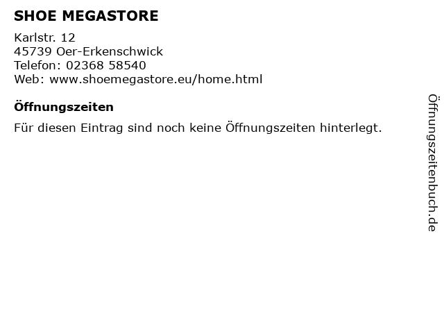 SHOE MEGASTORE in Oer-Erkenschwick: Adresse und Öffnungszeiten