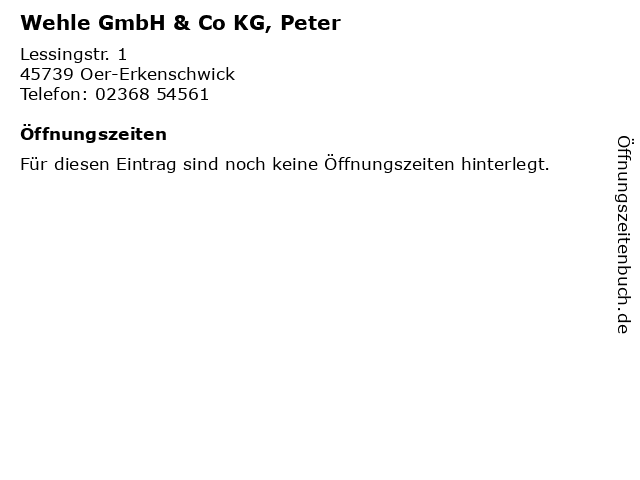 Wehle GmbH & Co KG, Peter in Oer-Erkenschwick: Adresse und Öffnungszeiten