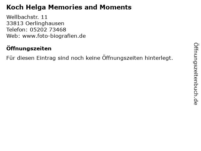 Koch Helga Memories and Moments in Oerlinghausen: Adresse und Öffnungszeiten