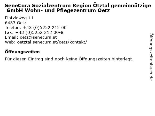 SeneCura Sozialzentrum Region Ötztal gemeinnützige GmbH Wohn- und Pflegezentrum Oetz in Oetz: Adresse und Öffnungszeiten