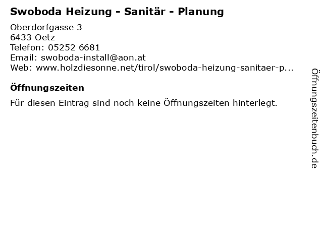 Swoboda Heizung - Sanitär - Planung in Oetz: Adresse und Öffnungszeiten