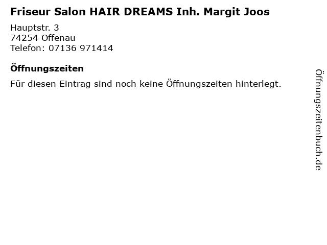Friseur Salon HAIR DREAMS Inh. Margit Joos in Offenau: Adresse und Öffnungszeiten