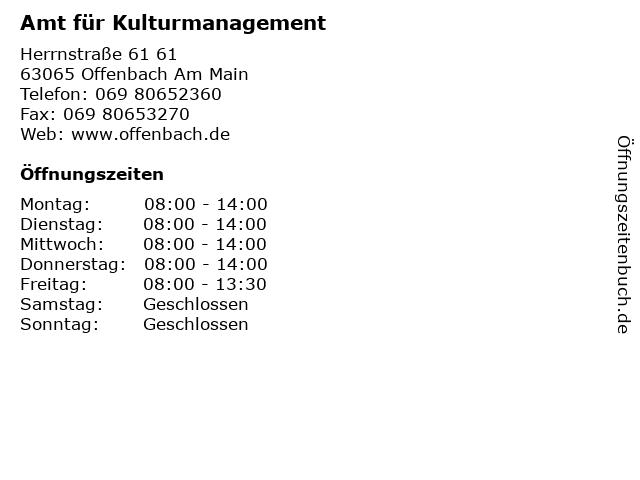 Amt für Kulturmanagement in Offenbach Am Main: Adresse und Öffnungszeiten