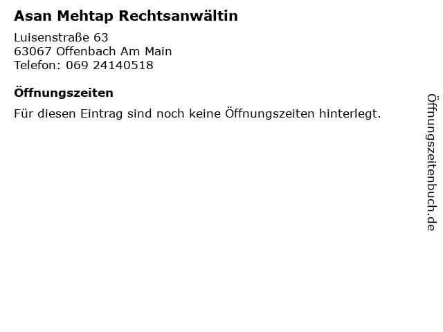 Asan Mehtap Rechtsanwältin in Offenbach Am Main: Adresse und Öffnungszeiten