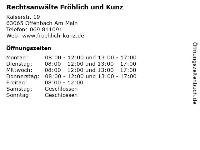 Rechtsanwälte Fröhlich und Kunz in Offenbach Am Main: Adresse und Öffnungszeiten