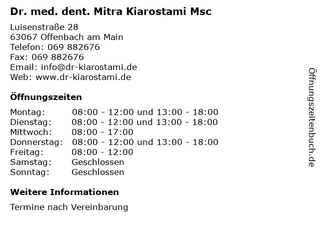 Dr. med. dent. Mitra Kiarostami Msc in Offenbach am Main: Adresse und Öffnungszeiten