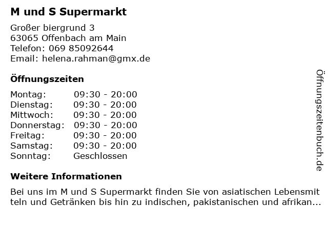 M und S Supermarkt in Offenbach am Main: Adresse und Öffnungszeiten