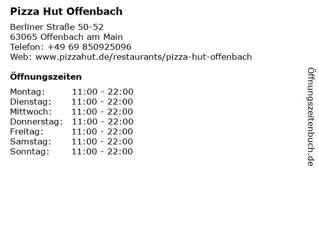 Pizza Hut Offenbach in Offenbach am Main: Adresse und Öffnungszeiten