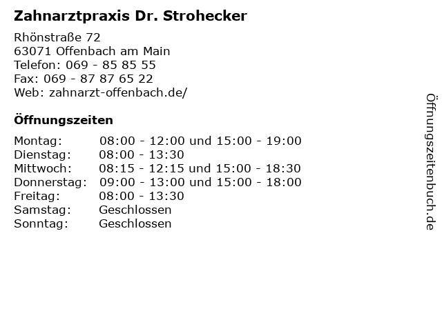 Zahnarztpraxis Dr. Strohecker in Offenbach am Main: Adresse und Öffnungszeiten
