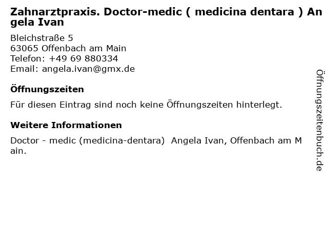 Zahnarztpraxis. Doctor-medic ( medicina dentara ) Angela Ivan in Offenbach am Main: Adresse und Öffnungszeiten