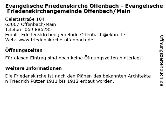 Evangelische Friedenskirche Offenbach - Evangelische Friedenskirchengemeinde Offenbach/Main in Offenbach/Main: Adresse und Öffnungszeiten