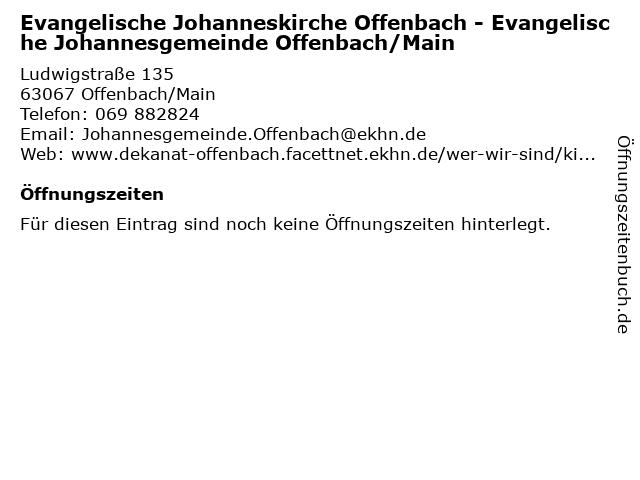 Evangelische Johanneskirche Offenbach - Evangelische Johannesgemeinde Offenbach/Main in Offenbach/Main: Adresse und Öffnungszeiten