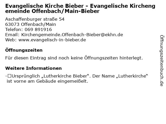 Evangelische Kirche Bieber - Evangelische Kirchengemeinde Offenbach/Main-Bieber in Offenbach/Main: Adresse und Öffnungszeiten