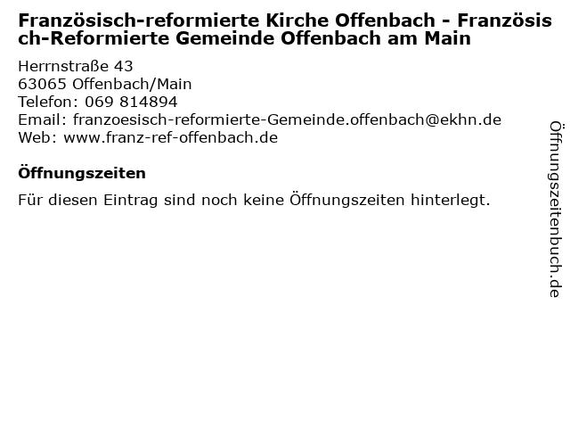 Französisch-reformierte Kirche Offenbach - Französisch-Reformierte Gemeinde Offenbach am Main in Offenbach/Main: Adresse und Öffnungszeiten