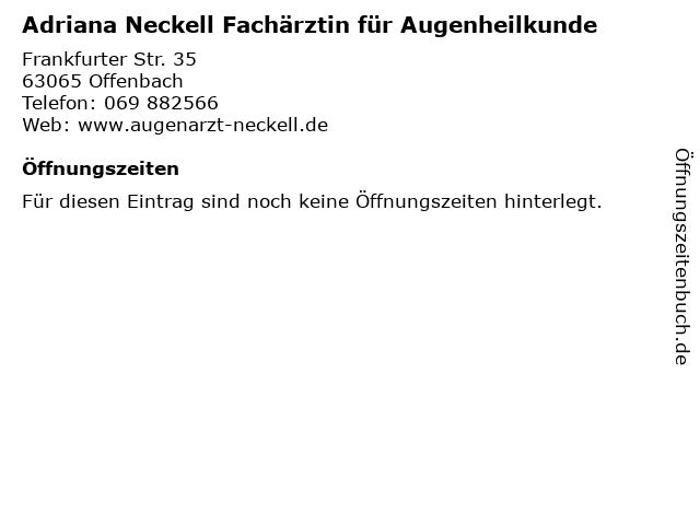 Adriana Neckell Fachärztin für Augenheilkunde in Offenbach: Adresse und Öffnungszeiten