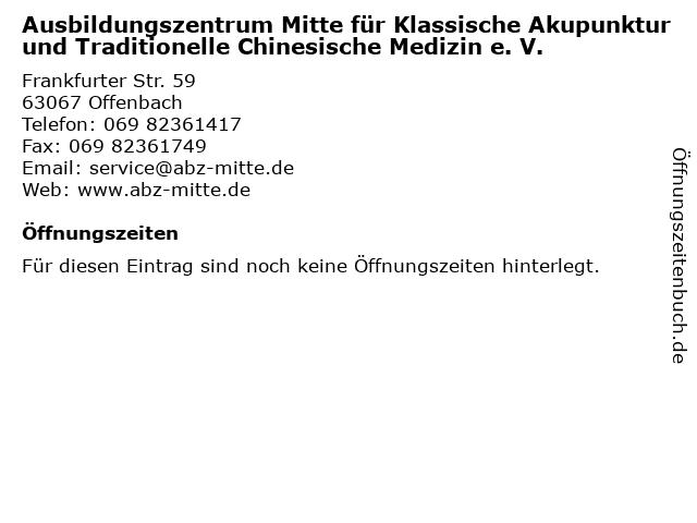 Ausbildungszentrum Mitte für Klassische Akupunktur und Traditionelle Chinesische Medizin e. V. in Offenbach: Adresse und Öffnungszeiten