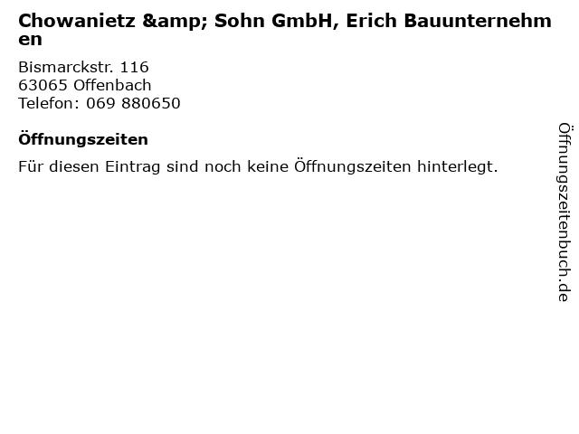 Chowanietz & Sohn GmbH, Erich Bauunternehmen in Offenbach: Adresse und Öffnungszeiten