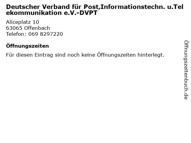 Deutscher Verband für Post,Informationstechn. u.Telekommunikation e.V.-DVPT in Offenbach: Adresse und Öffnungszeiten