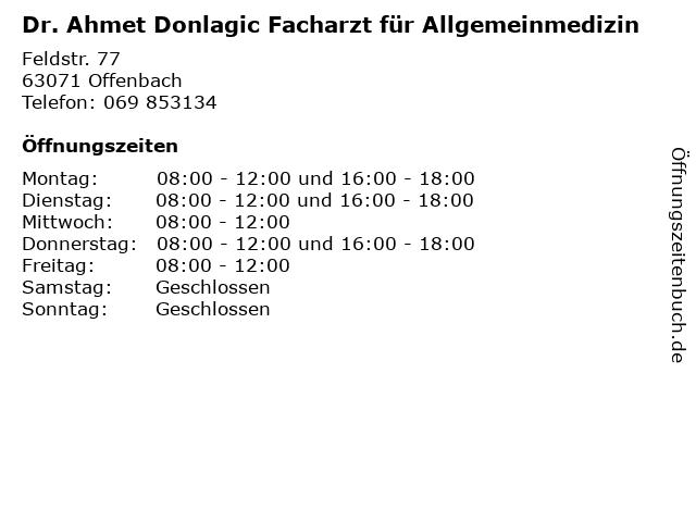 Dr. Ahmet Donlagic Facharzt für Allgemeinmedizin in Offenbach: Adresse und Öffnungszeiten