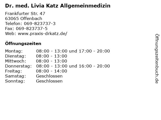 Dr. med. Livia Katz Allgemeinmedizin in Offenbach: Adresse und Öffnungszeiten