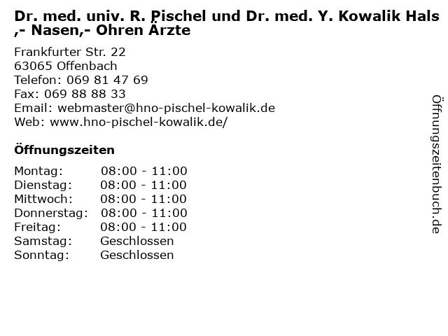 Dr. med. univ. R. Pischel und Dr. med. Y. Kowalik Hals,- Nasen,- Ohren Ärzte in Offenbach: Adresse und Öffnungszeiten