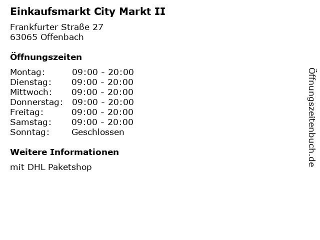 Einkaufsmarkt City Markt II in Offenbach: Adresse und Öffnungszeiten