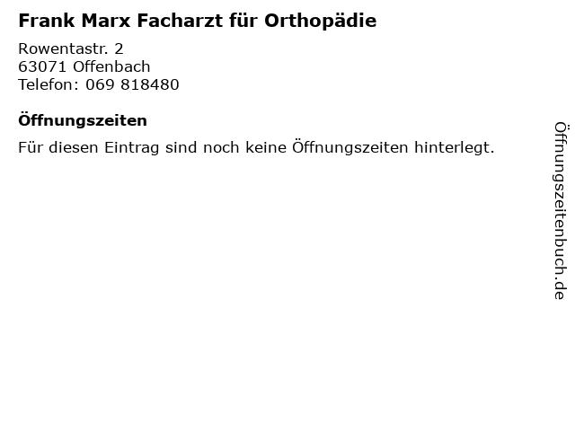 Frank Marx Facharzt für Orthopädie in Offenbach: Adresse und Öffnungszeiten