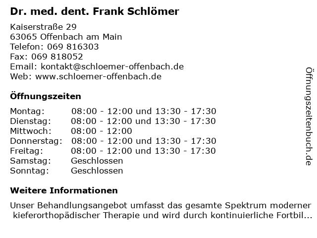 Frank Schlömer Zahnarzt f. Kieferorthopädie in Offenbach: Adresse und Öffnungszeiten