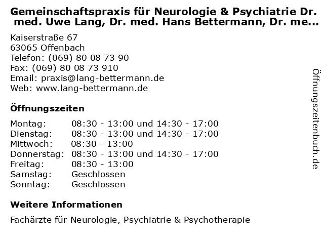 Gemeinschaftspraxis für Neurologie & Psychiatrie Dr. med. Uwe Lang, Dr. med. Hans Bettermann, Dr. med. Anja Hellenbrecht, Melanie Hunkel & Müge Lasch in Offenbach: Adresse und Öffnungszeiten