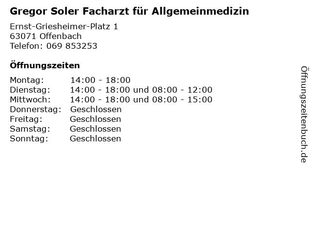 Gregor Soler Facharzt für Allgemeinmedizin in Offenbach: Adresse und Öffnungszeiten