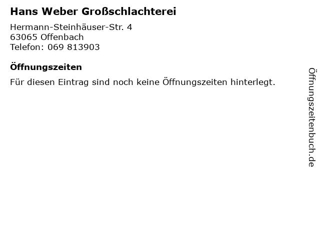 Hans Weber Großschlachterei in Offenbach: Adresse und Öffnungszeiten