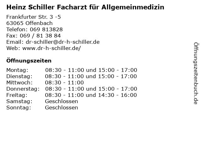 Heinz Schiller Facharzt für Allgemeinmedizin in Offenbach: Adresse und Öffnungszeiten