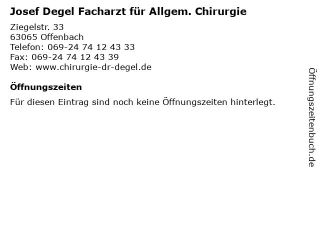Josef Degel Facharzt für Allgem. Chirurgie in Offenbach: Adresse und Öffnungszeiten