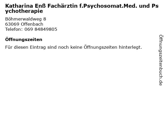 Katharina Enß Fachärztin f.Psychosomat.Med. und Psychotherapie in Offenbach: Adresse und Öffnungszeiten