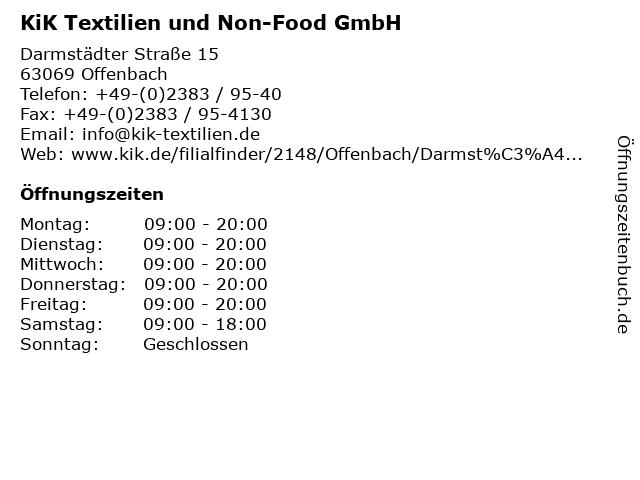 KiK Textilien und Non-Food GmbH in Offenbach: Adresse und Öffnungszeiten