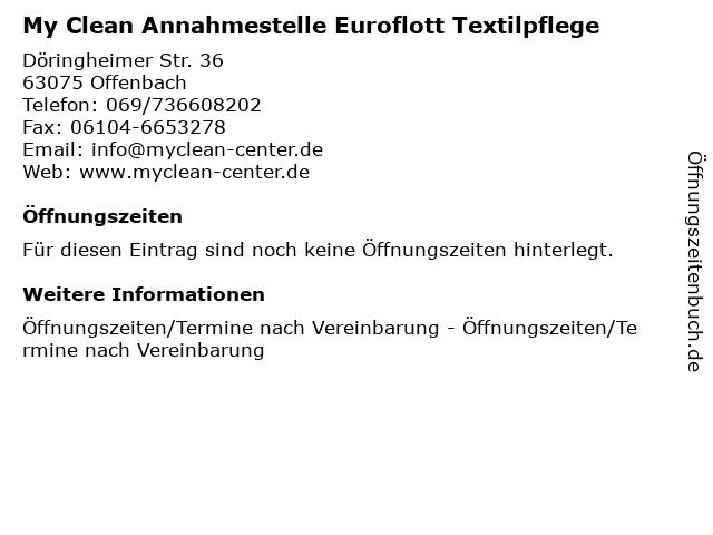 My Clean Annahmestelle Euroflott Textilpflege in Offenbach: Adresse und Öffnungszeiten