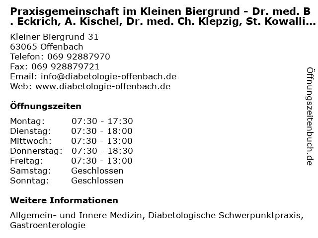Praxisgemeinschaft im Kleinen Biergrund - Dr. med. B. Eckrich, A. Kischel, Dr. med. Ch. Klepzig, St. Kowallik, Dr. med. G. Nitzsche in Offenbach: Adresse und Öffnungszeiten