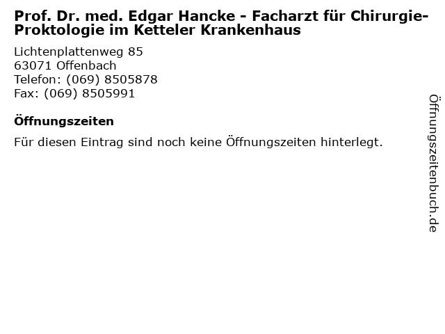 Prof. Dr. med. Edgar Hancke - Facharzt für Chirurgie-Proktologie im Ketteler Krankenhaus in Offenbach: Adresse und Öffnungszeiten